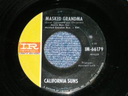 "画像1: CALIFORNIA SUNS (  CAROL CONNORS ) - MASKED GRANDMA : LITTLE BIT OF HEAVEN ( Ex+/Ex+  : BB HOLE)   / 1966 US AMERICA ORIGINAL Used 7"" Single"