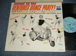 "画像1: THE VENTURES - GOING TO THE VENTURES PARTY (Matrix # A) BLP-2017-1-1B  B) BLP-2017-2-1A ) (Ex++/Ex+++) / 1962 US AMERICA ORIGINAL ""Light BLUE Label"" RELEASE VERSION MONO Used LP"