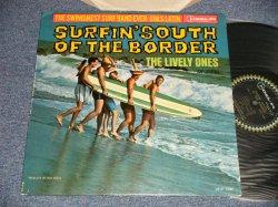 画像1: THE LIVELY ONES And Surf Mariachis  - SURFIN' SOUTH OF THE BORDER (Ex++/MINT- B-1,2:Ex++ EDSP) / 1963 US AMERICA ORIGINAL MONO Used LP