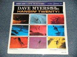 """画像1: DAVE MYERS And The SURFTONES - HANGIN' TWENT! (SEALED) / 1996 US AMERICA REISSUE MONO  """"BRAND NEW SEALED"""" LP"""