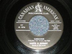 """画像1: SANTO & JOHNNY - A) CARAVAN  B) SUMMERTIME ( Ex/Ex+ ) / 1960 US AMERICA ORIGINAL Used 7"""" Single"""