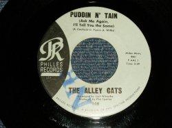 """画像1: The ALLEY CATS - A) PUDDIN N' TAIN  B) FEEL SO GOOD (Ex+++/Ex+++ """"Nr"""" STP) /  1962 US AMERICA ORIGINAL """"BLUE Label"""" Used 7"""" SINGLE"""